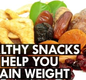 Healthy Snacks that Help You Gain Weight