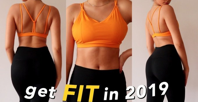 Get Fit in the New Year My Workout Routine 2019