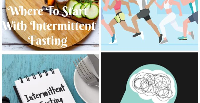 where to start with intermittent fasting