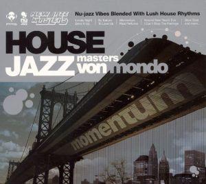 Von Mondo House Jazz