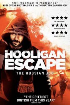 Hooligan Escape The Russian Job (2018)