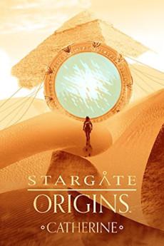Stargate Origins: Catherine (2018)
