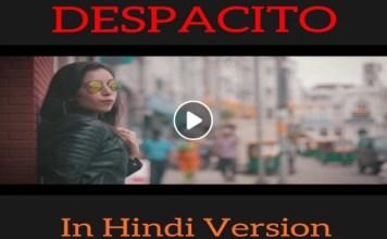 Despacito Hindi version