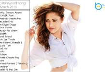 Top 20, Bollywood Songs, March 2018 | New, Best & Latest, Bollywood Songs Jukebox