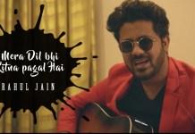 Mera Dil Bhi Kitna Pagal, Rahul Jain Unplugged Cover, Salman Khan
