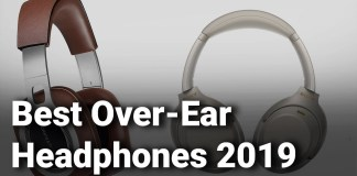 10 Best Over-Ear Headphones 2019