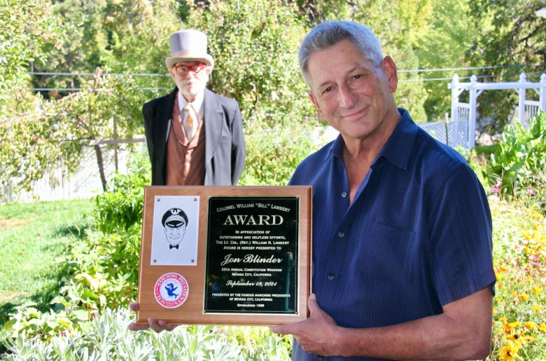 Jon Blinder is the recipient of the 2021 Col. Bill Lambert Award.  The award was presented Thursday (Sept. 30) by David Parker, founder of the Famous Marching Presidents of Nevada City