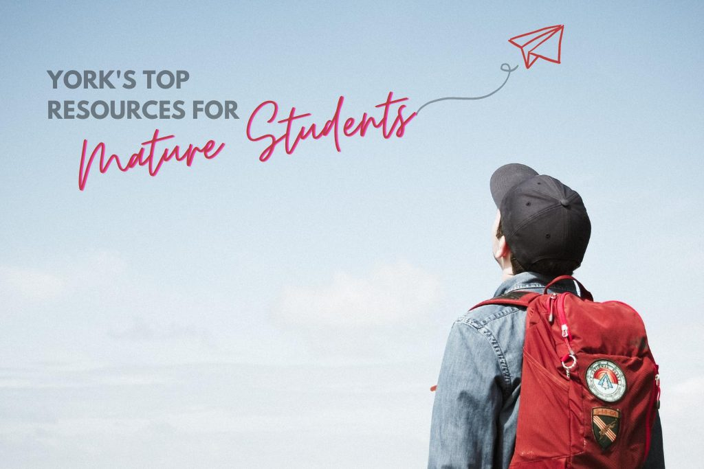 York's top resources for Mature students