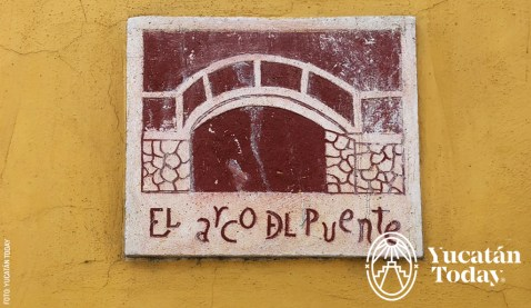 Arco-del-Puente-placa-esquina-by-Yucatan-Today