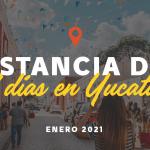 Estancia de Siete Días: Enero 2021