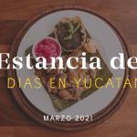 Estancia de Siete Días: Marzo 2021