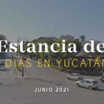 Estancia de Siete Días: Junio 2021