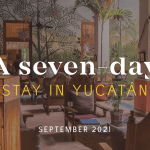 A Seven Day Stay: September 2021