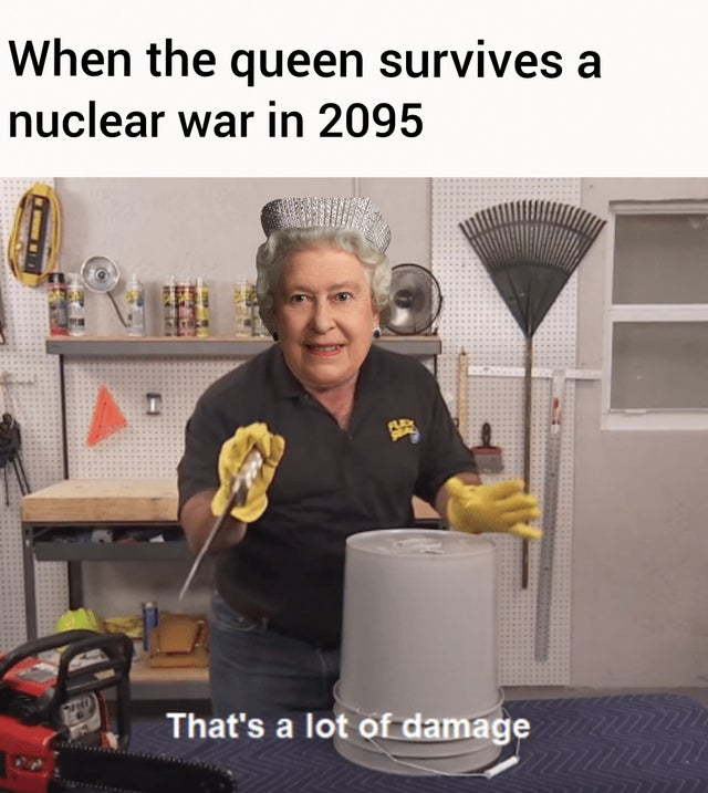 The queen lives on