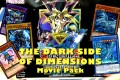 The Dark Side of Dimensions Movie Pack