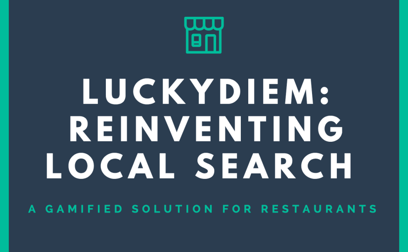 Local Search Reinvented: LuckyDiem Gamifies the Restaurant Business
