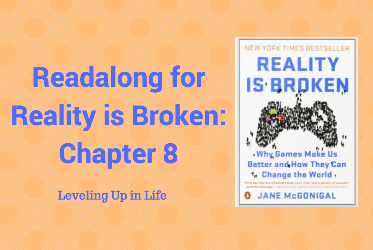 Readalong: Reality is Broken, Ch 8 – Leveling Up in Life