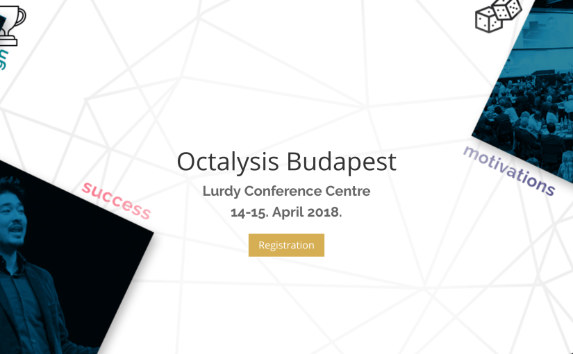 Octalysis Budapest: Gamification and Behavior Design Workshop–Budapest, Hungary, April 13-15 2018