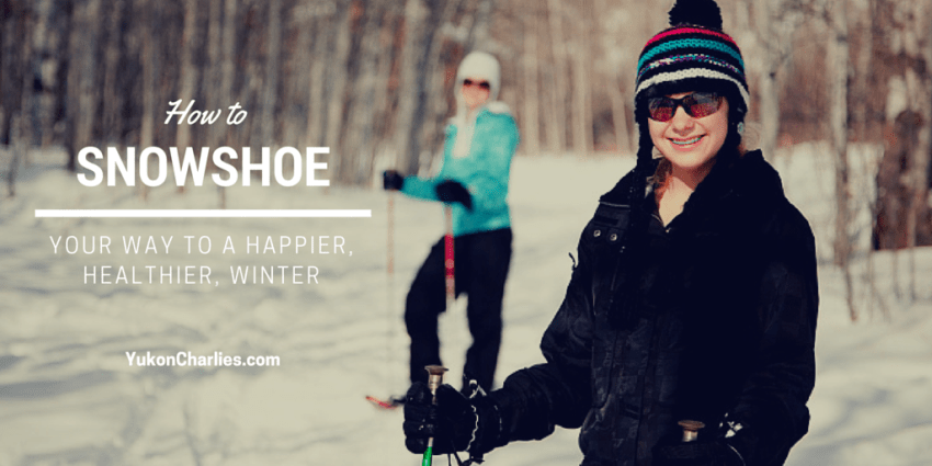 Health Benefits Of Snowshoeing