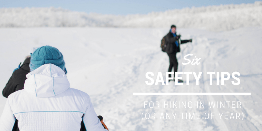 6 Hiking Safety Tips