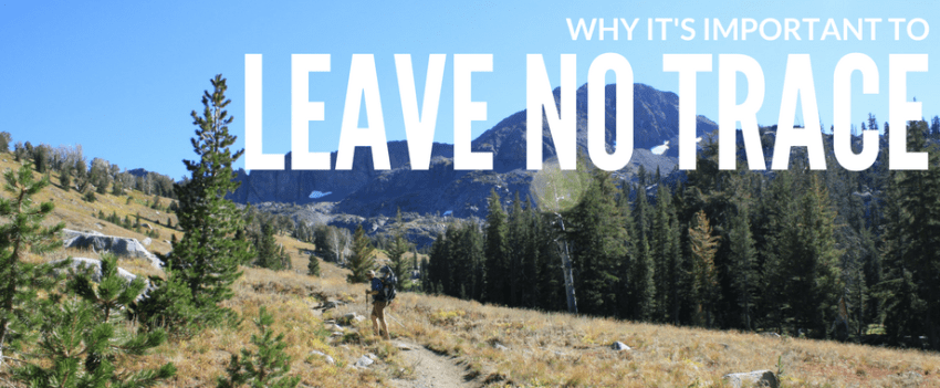 Why It's Important to Leave No Trace
