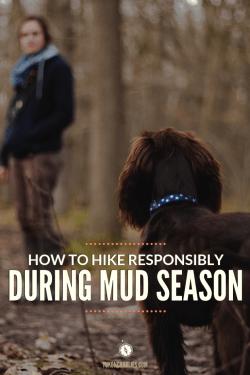 How to Hike Responsibly During Mud Season Pin 03