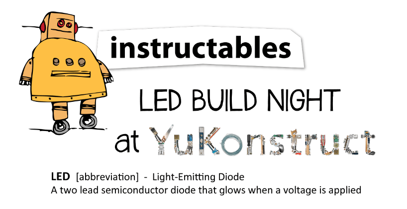Instructables LED Build Night – Tues. August 19, 2014