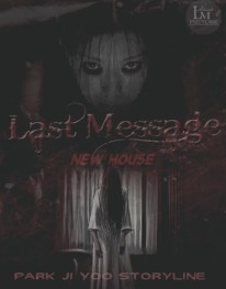 Request to Park Ji Yoo = Last Message - New House