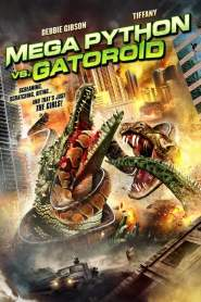 สงครามโคตรพันธุ์เลื้อย คลานสยองโลก Mega Python vs. Gatoroid (2011)