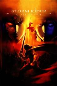 ฟงอวิ๋น ขี่พายุทะลุฟ้า กระบี่มารสะท้านยุทธ Storm Rider: Clash of the Evils (2008)