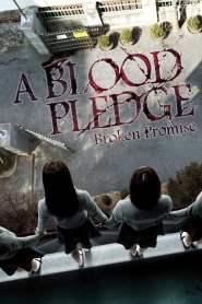 ทวงสัญญาฆ่าตัวตายหมู่ A Blood Pledge (2009)
