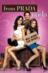 สาวถังแตก แอ๊บไฮโซ From Prada to Nada (2011)