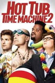 สี่เกลอเจาะเวลาป่วนอดีต Hot Tub Time Machine 2 (2015)