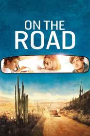 ออน เดอะ โร้ด กระโจนคว้าฝันวันของเรา On the Road (2012)