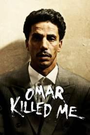 โอมาร์… ฆ่าไม่ฆ่า Omar Killed Me (2011)