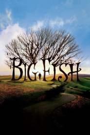 จินตนาการรัก ลิขิตชีวิต Big Fish (2003)
