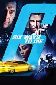 6 มัจจุราชจ้างมาฆ่า 6 Ways to Die (2015)