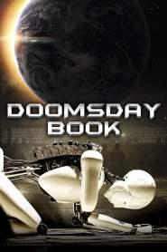 บันทึกสิ้นโลก จักรกลอัจฉริยะ Doomsday Book (2012)