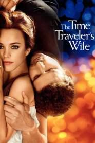 รักอมตะของชายท่องเวลา The Time Traveler's Wife (2009)
