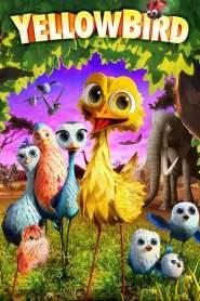นกซ่าส์บินข้ามโลก Yellowbird (2014)