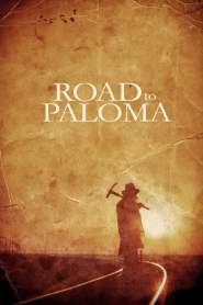 ถนนคนแค้น Road to Paloma (2014)