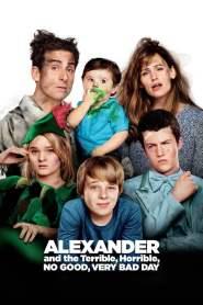 อเล็กซานเดอร์กับวันมหาซวยห่วยสุดๆ Alexander and the Terrible, Horrible, No Good, Very Bad Day (2014)