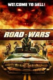 ซิ่งระห่ำถนน Road Wars (2015)