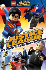 เลโก้ แบทแมน: จัสติซ ลีก ถล่มกองทัพลีเจียน ออฟ ดูม Lego DC Comics Super Heroes: Justice League – Attack of the Legion of Doom! (2015)