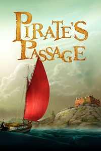 ผจญภัยจอมตำนานโจรสลัด Pirate's Passage (2015)