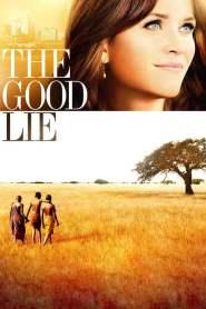 หลอกโลกให้รู้จักรัก The Good Lie (2014)
