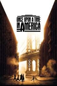 เมืองอิทธิพล คนอหังการ์ Once Upon a Time in America (1984)