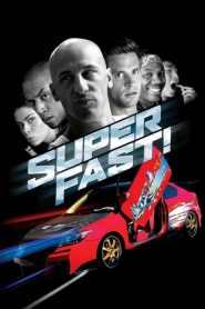 ฟาสต์เจ็บ เร็ว..แรง ทะลุฮา Superfast! (2015)