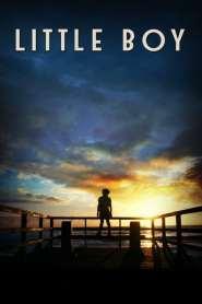 มหัศจรรย์ พลังฝันบันลือโลก Little Boy (2015)