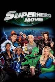 ไอ้แมงปอแมน ฮีโร่ซุปเปอร์รั่ว Superhero Movie (2008)